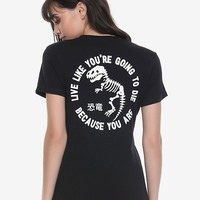 Dinosaur Live Like You're Going To Die Girls T-Shirt
