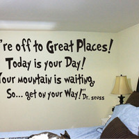 Dr Suess Wall Graphic Decal You're off to by PowercallGraphics