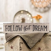 """Follow That Dream 16"""" Engraved Wooden Sign"""