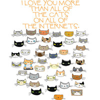 I Love You More Than All the Cats On All the Internets card
