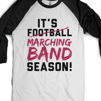 It's Marching Band Season-Unisex White/Black T-Shirt