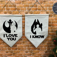 I love you I know set Star Wars baner flag and hanging device, Luke and Leia, Star Wars Wedding, Star Wars Gift, Star Wars Decor