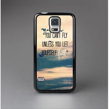 The Pastel Sunset You Cant Fly Unless You Let Yourself Fall Skin-Sert Case for the Samsung Galaxy S5
