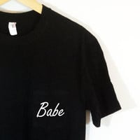 Valentine's Day Gift Babe Pocket Tee Tumblr T-shirt