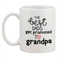 Father's Day Grandpa Coffee Mug - Best Dads Get Promoted to Grandpa Mug