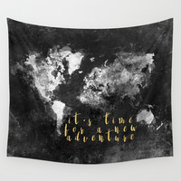 It's time for a new adventure #motivation #quotes Wall Tapestry by jbjart