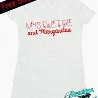 MiStLeToe and MaRGaRiTaS. Christmas Tshirt. Funny Holiday T-Shirt. Ugly Christmas Sweater. Holiday. XMAS. Burnout Tshirt. Free Shipping USA