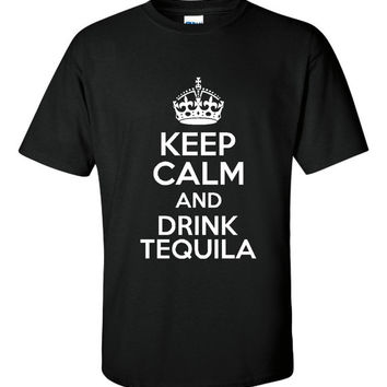 Keep Calm & Drink Tequila Gift for the Tequila Lover Unisex Fit TShirt Comfy Cotton Unisex Fit Styles All Colors, Sizes Tequila TShirt