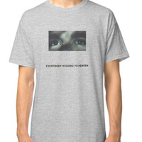 'Citizen- Everybody is Going to Heaven' T-Shirt by pizzauniverse