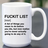 Fuckit List Definition Coffee Mug