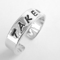 TAKEN - Sterling Silver Relationship Ring - Hand stamped - Girlfriend Ring, deployment jewelry