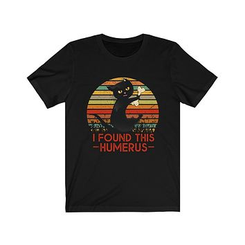 I Found This Humerus Vintage Cat Funny T-Shirt