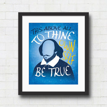 """Shakespeare Quote Typography Art Print - 8x10"""" or 11x14"""" To thine Own Self Be True/ Hamlet Literary Art / Office Art Poster / Gift"""