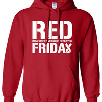 RED FRIDAY remember everyone deployed usaf Marines usmc soldier semper fi hoodie hooded sweatshirt Mens Ladies Womens support mad ML-313h