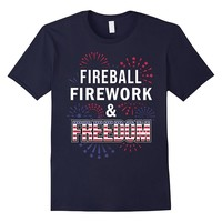 Fireball Fireworks Freedom 4th Of July Independence TShirt