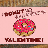 Funny Valentines Day Card, For boyfriend or girlfriend, for husband or wife, Donut Pun Card, Foodie Card, Pop art card, Cute Valentine Card