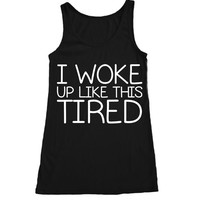 I Woke Up Like This Workout Tank, Funny Tank Top, Gym Clothes, Womens Tank