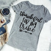 Thankful For My Tribe t-shirt women fashion holiday gift funny slogan tops grung tumblr goth party thanksgiving day tees t shirt