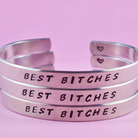 BEST BITCHES - Hand Stamped Aluminum Cuff Bracelets Set, Handwritten Font, Forever Love, Friendship, BFF, V3