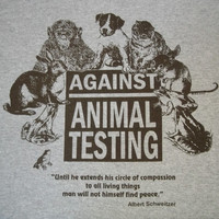 Against Animal Testing Rights T-Shirt Natural or Gray(Small-3X) FREE US Shipping!