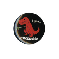 Unstoppable T-Rex Pin