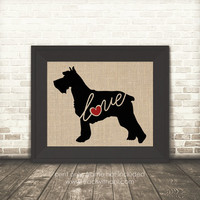 Schnauzer Love - Burlap or Canvas / Wall Art Print for Dog Lovers: Great Gift / Personalized (Free Shipping)