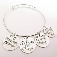 I'll love you forever Hand Stamped Bangle Bracelet, I'll like you for always Jewelry, Expandable Bangle silver, my mommy you'll be