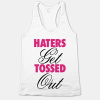 Haters Get Tossed Out