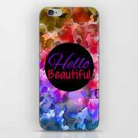HELLO BEAUTIFUL Colorful Art Typography Inspirational Abstract Watercolor Painting Ombre Rainbow iPhone & iPod Skin by EbiEmporium