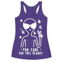 TOO COOL FOR THIS PLANET RACERBACK TANK