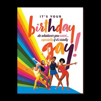 It's Your Birthday Gay Greeting Card
