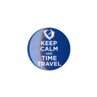Doctor Who Keep Calm And Time Travel Pin