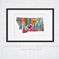 Montana Home - MT Canvas Paper Print:  Grunge, Watercolor, Modern, Whimsical, Colorful, Digital, Silhouette, Heart, State, United States