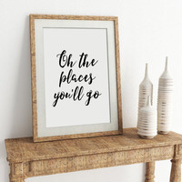Nursery Decor Oh the places you'll go Motivational Quote poster Printable poster Instant download Printable quote Scandinavian poster PRINT