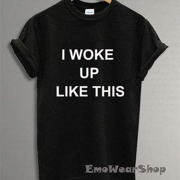 Hot I Woke Up Like This Shirt Dis Beyonce T-shirt Black TU-6