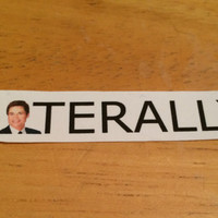 Parks and Recreation Inspired Chris Traeger Literally Sticker