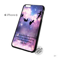 Peter Pan quotes Love Pretty Phone Case For Apple,  iphone 4, 4S, 5, 5S, 5C, 6, 6 +, iPod, 4 / 5, iPad 3 / 4 / 5, Samsung, Galaxy, S3, S4, S5, S6, Note, HTC, HTC One, HTC One X, BlackBerry, Z10