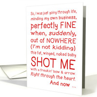 Funny Valentine's Day card, cupid shot me, typography love story card