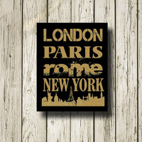 London Paris Rome New York Golden Print Poster Digital Art Gold Black White Wall Art Home Decor G060