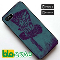 We're All Mad Here Iphone 5 Rubber Case