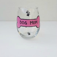 Dog Mom Dog Dad handpainted stemless wine glass