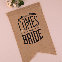 Burlap Here Comes The Bride Sign