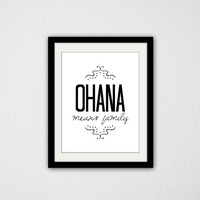 """Lilo and Stitch Typography Quote Poster. Ohana Means Family. Movie Quote. Movie Poster. Disney. Black and white. Modern Art. 8.5x11"""" Print"""