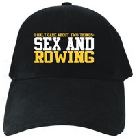 I ONLY CARE ABOUT 2 THINGS : SEX AND Rowing Black Baseball Cap Unisex