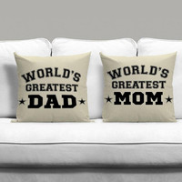 World Greatest Dad And World Greatest Mom Couples Square Pillow Covers Pillow Case Gift Couples Case
