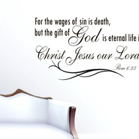 Vinyl Wall Decals Quotes Sticker Decor Art Mural Bible Verse PsalmRom 6:23 but the gift of God is eternal life in Christ Jesus our Lord Z264