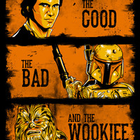 The Good, The Bad, and the Wookiee - New version Art Print by MeleeNinja