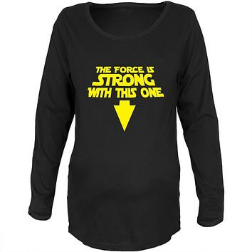 The Force Is Strong With This One Black Maternity Soft Long Sleeve T-Shirt