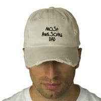 Most Awesome Dad Embroidered Hat from Zazzle.com