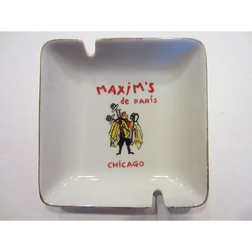 Hotel Maxim de Paris Chicago Porcelain Mid Century Ashtray